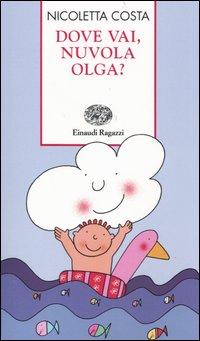 Dove vai, Nuvola Olga?