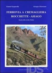 Ferrovia a cremagliera Rocchette-Asiago