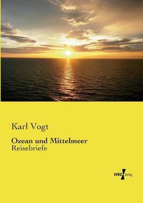 Ozean und Mittelmeer