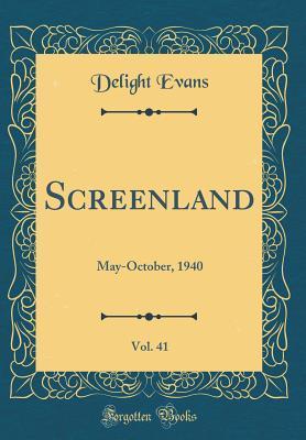Screenland, Vol. 41