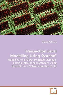 Transaction Level Modelling Using SystemC
