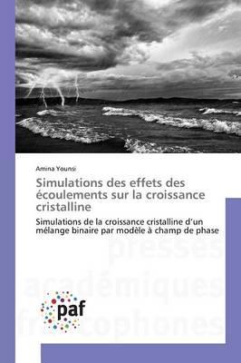 Simulations des effets des écoulements sur la croissance cristalline