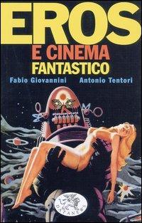 Eros e cinema fantas...
