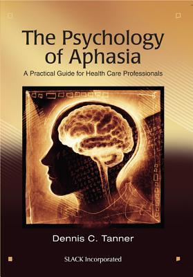 The Psychology of Aphasia