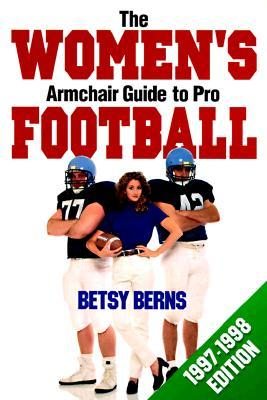The Women's Armchair Guide to Pro Football