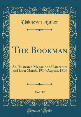 The Bookman, Vol. 39
