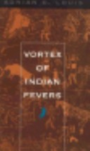 Vortex of Indian Fevers