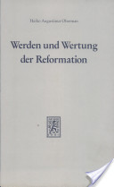 Werden und Wertung der Reformation