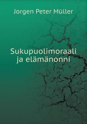 Sukupuolimoraali Ja Elamanonni