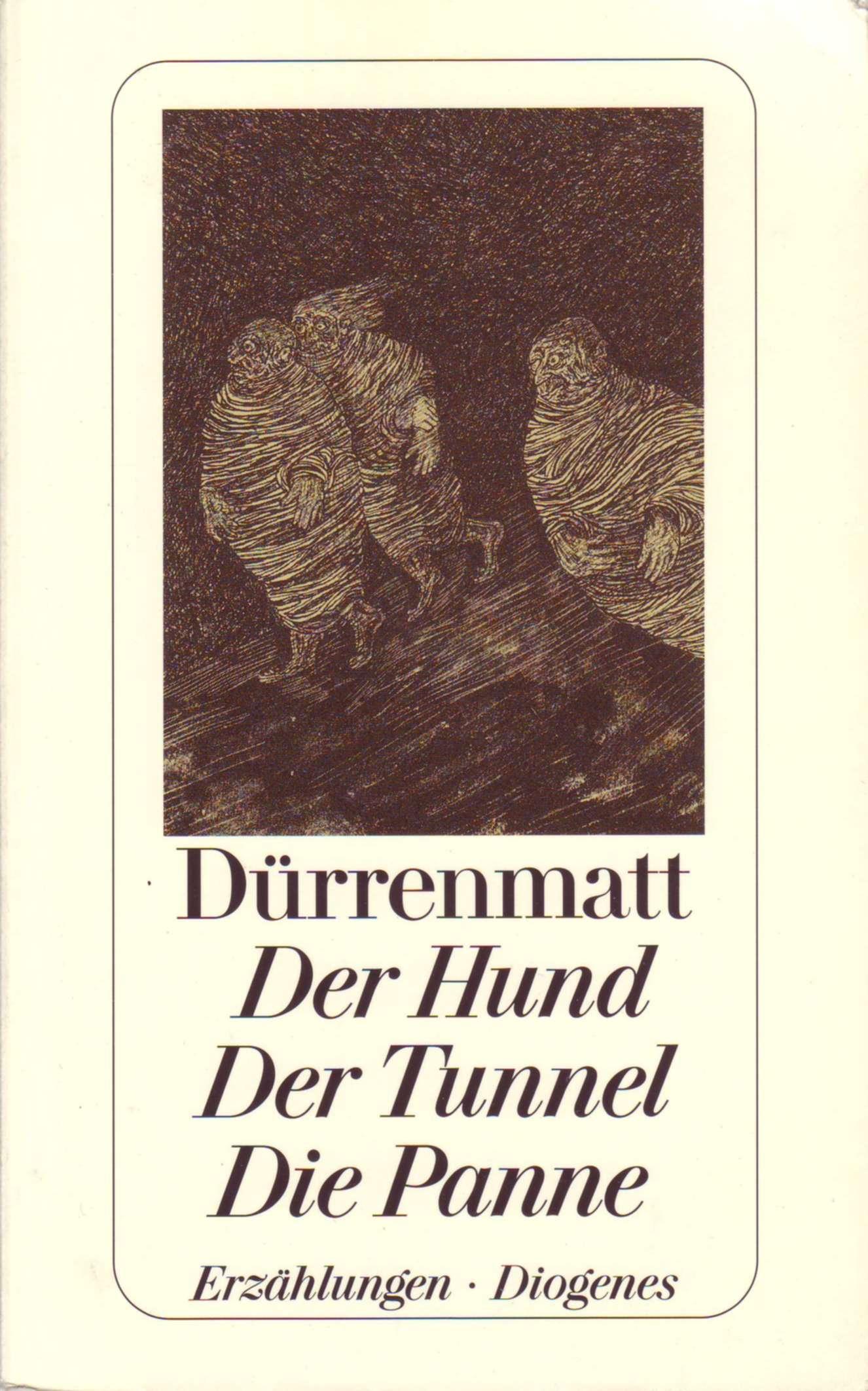 Der Hund - Der Tunnel - Die Panne