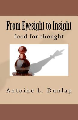 From Eyesight to Insight