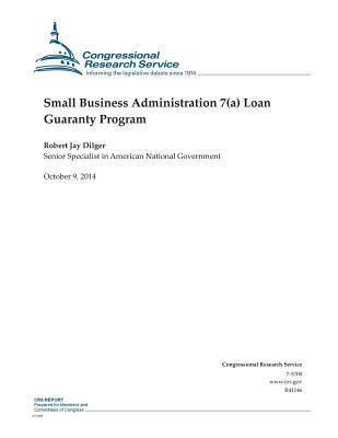 Small Business Administration 7a Loan Guaranty Program