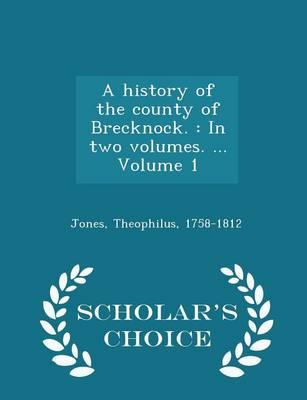 A History of the County of Brecknock.