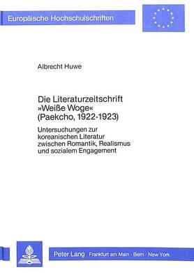 Die Literaturzeitschrift «Weisse Woge» (Paekcho, l922-l923)