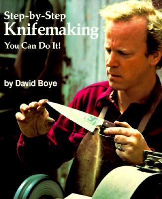 Step-By-Step Knifemaking