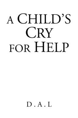 A Child's Cry for Help