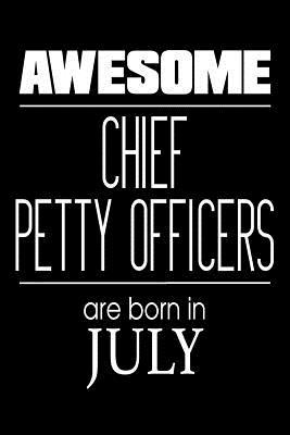 Awesome Chief Petty Officers Are Born In July