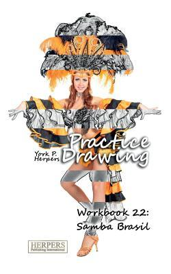 Practice Drawing - Workbook 22