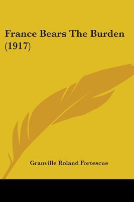 France Bears the Burden (1917)