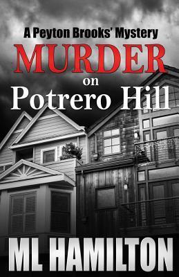 Murder on Potrero Hill