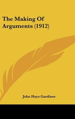 The Making of Arguments (1912)