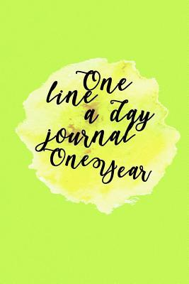 One Line a Day Journal One Year