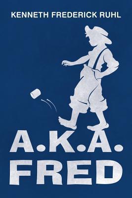 A.K.A. Fred