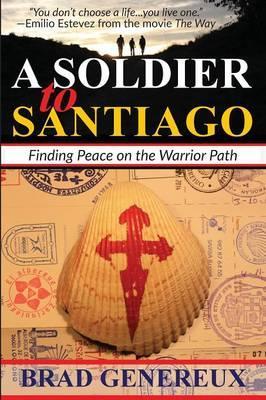 A Soldier to Santiago