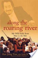 Along the Roaring River