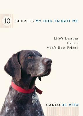 10 Secrets My Dog Ta...