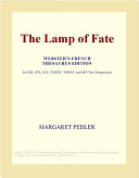 The Lamp of Fate (Webster's French Thesaurus Edition)