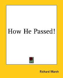 How He Passed!