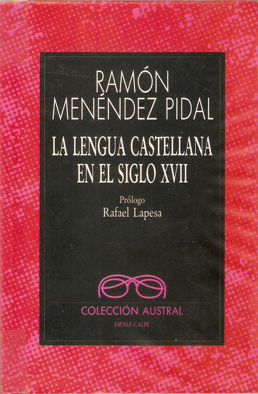 La lengua castellana en el siglo XVII