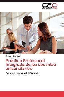 Práctica Profesional Integrada de los docentes universitarios