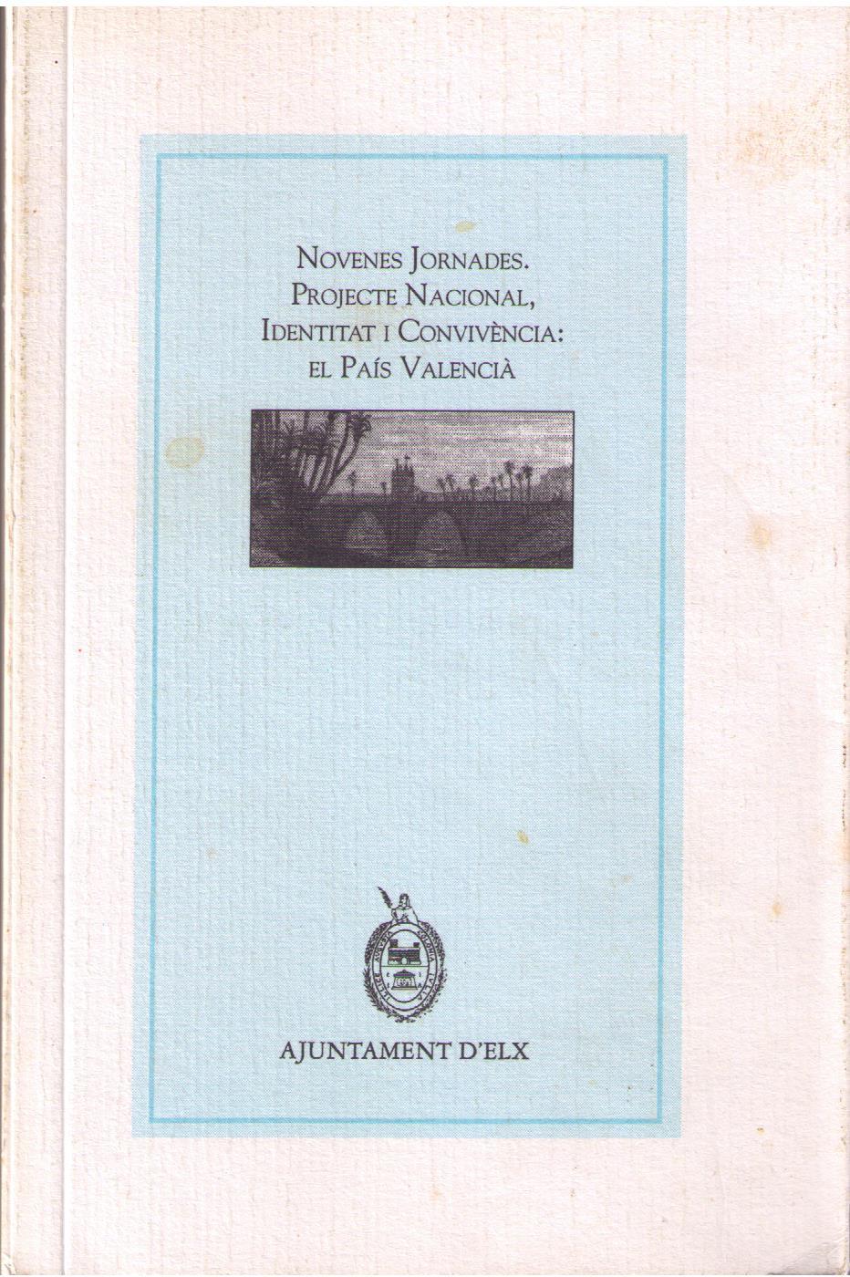 Novenes jornades - Projecte nacional, identitat i convivència - El País Valencià