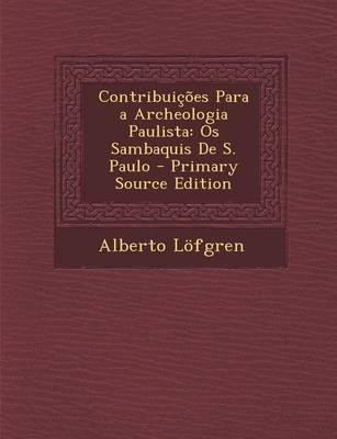Contribuicoes Para a Archeologia Paulista