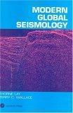 Modern Global Seismology, Volume 58
