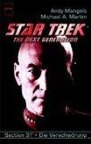 Star Trek. The Next Generation 69. Die Verschwörung. Sektion 31, Band 2.