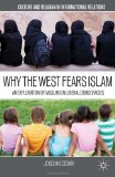 Why the West Fears Islam