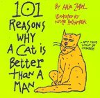 101 Reasons Why a Cat Is Better Than a Man