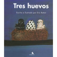 Tres Huevos/ Three E...