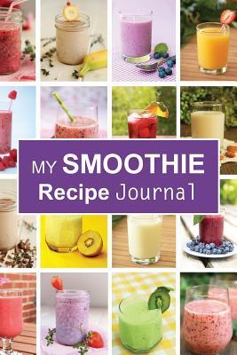 My Smoothie Recipe Journal