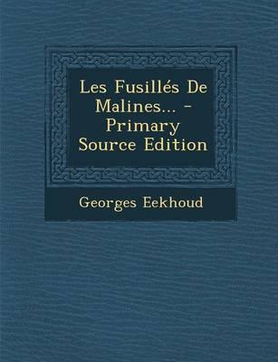 Les Fusilles de Malines...