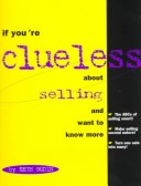 If You're Clueless About Selling and Want to Know More