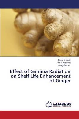 Effect of Gamma Radiation on Shelf Life Enhancement of Ginger