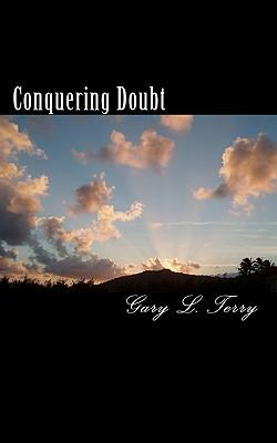 Conquering Doubt