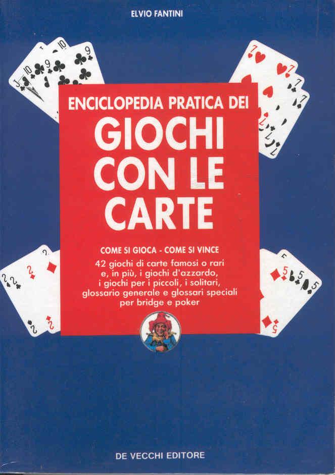 Enciclopedia pratica dei giochi con le carte