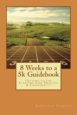 8 Weeks to a 5k Guidebook