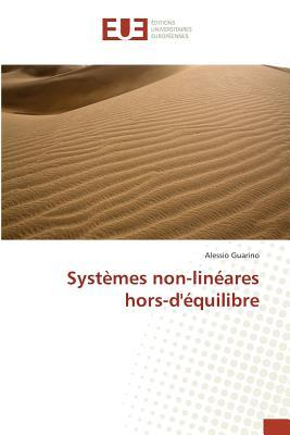 Systemes Non-Lineares Hors-Dequilibre