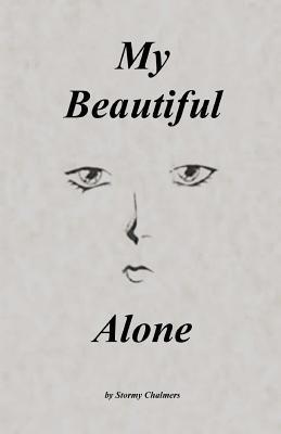 My Beautiful Alone